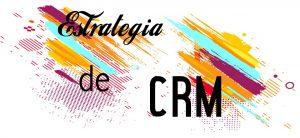 estrategia_de_crm