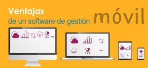 ventajas-de-un-software-gestion-movil